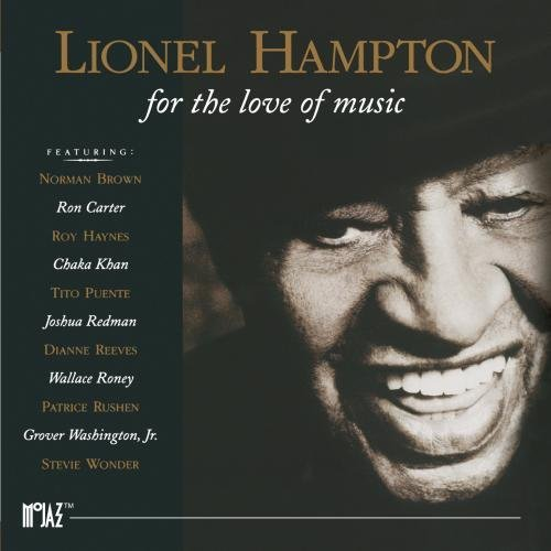 Lionel Hampton For The Love Of Music