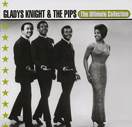 Gladys Knight & The Pips Ultimate Collection