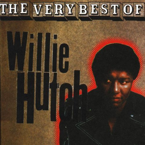 Willie Hutch Very Best Of Willie Hutch