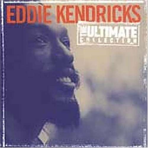 Eddie Kendricks Ultimate Collection Ulimate Collection