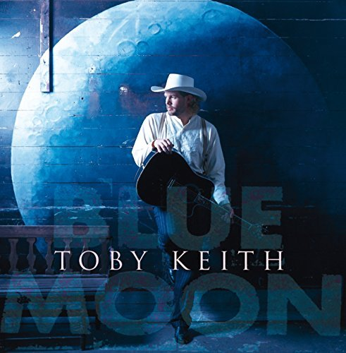 Toby Keith Blue Moon