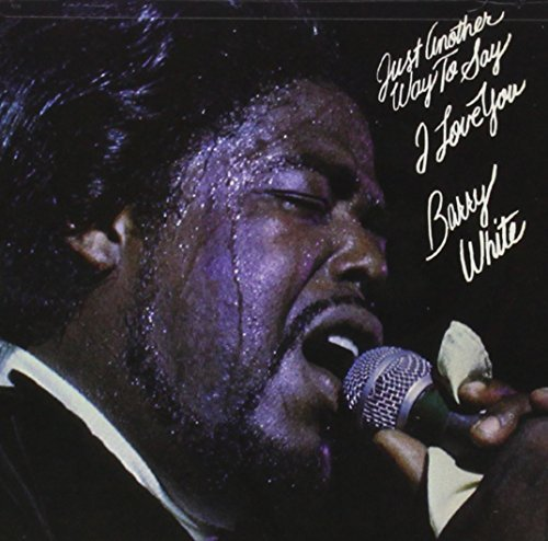 Barry White Just Another Way To Say I Love Remastered
