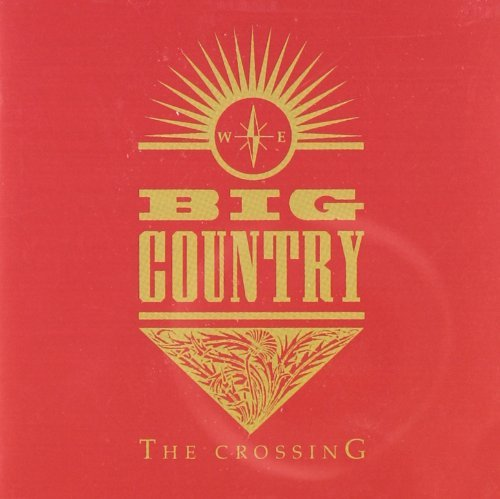 Big Country Crossing Import Gbr Incl. Bonus Tracks