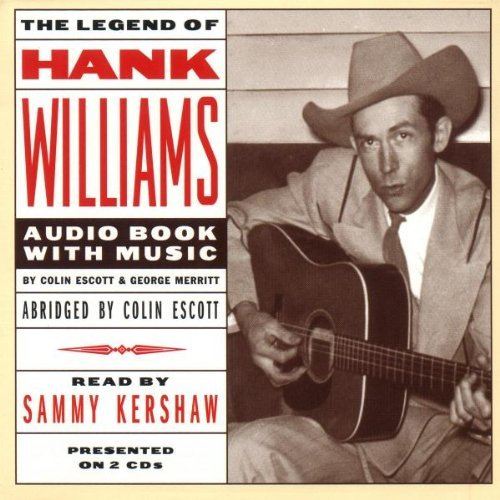 Hank Williams Sr. Legend Of Nar By Sammy Kershaw 2 CD 2 Cass Set Incl. Book