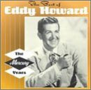 Eddy Howard Best Of Mercury Years Remastered