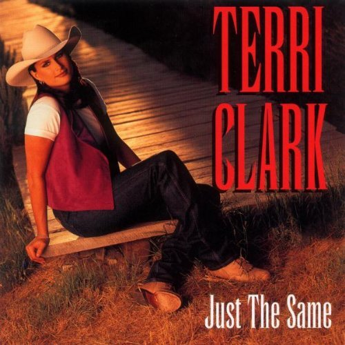 Terri Clark Just The Same Hdcd