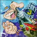 Jerky Boys Jerky Boys 3 Clean Version