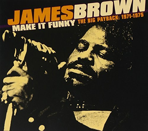 James Brown Make It Funky The Big Payback Incl. 24 Pg. Booklet 2 CD