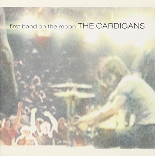 Cardigans First Band On The Moon