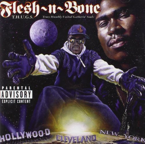 Flesh N' Bone T.H.U.G.S. Explicit Version