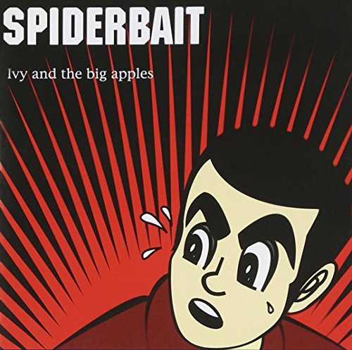 Spiderbait Ive & The Big Apple Import