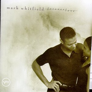 Mark Whitfield Forever Love