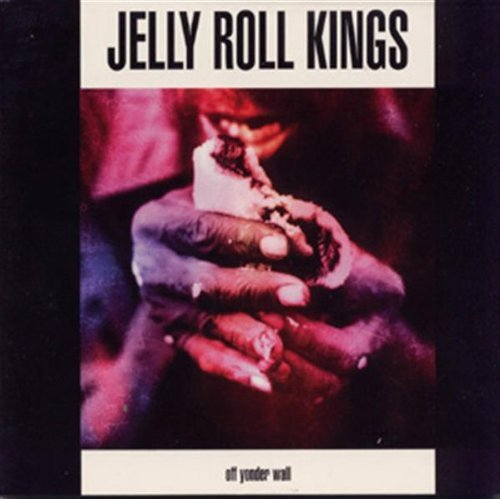 Jelly Roll Kings Off Yonder Wall
