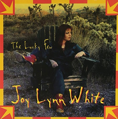 Joy Lynn White Lucky Few