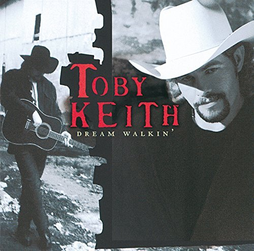 Toby Keith Dream Walkin'