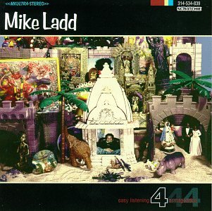 Mike Ladd Easy Listening For Armageddon