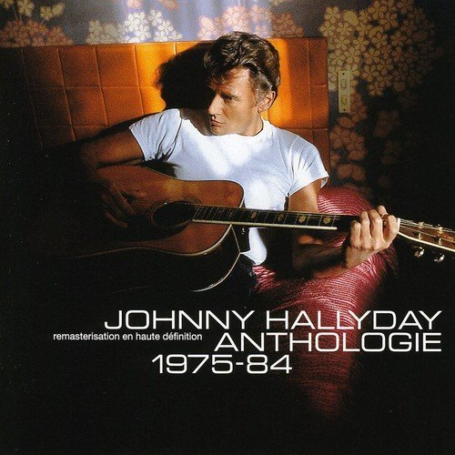Johnny Hallyday Anthologie 1975 1984 Import Eu