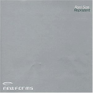 Roni Size Reprazent New Forms