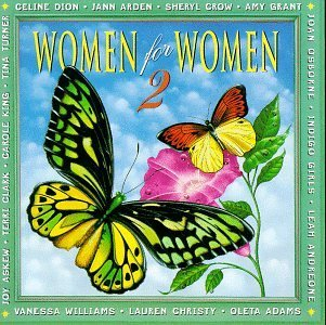 Women For Women 2 Women For Women 2 Dion Crow Osborne Clark Adams Grant Indigo Girls Williams