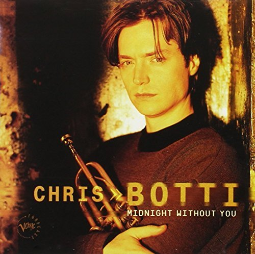 Chris Botti Midnight Without You