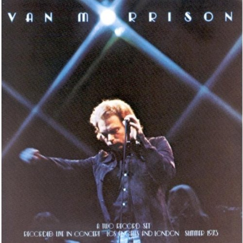 Van Morrison It's Too Late To Stop Now