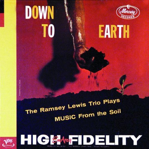 Lewis Ramsey Trio Down To Earth Remastered