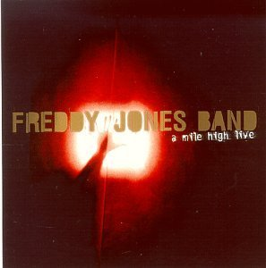 Freddy Jones Band Mile High Live