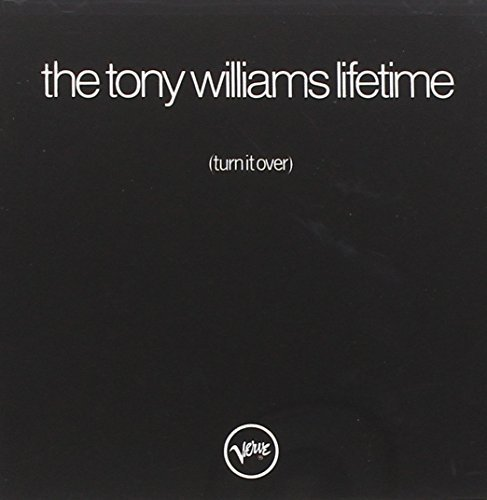 Tony Williams Turn It Over Remastered