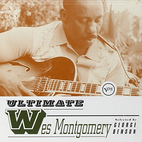 Wes Montgomery Ultimate Wes Montgomery