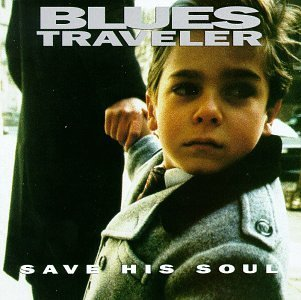 Blues Traveler Save His Soul