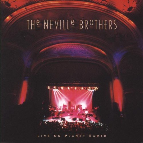Neville Brothers Live On Planet Earth