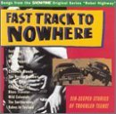 Fast Track To Nowhere Soundtrack