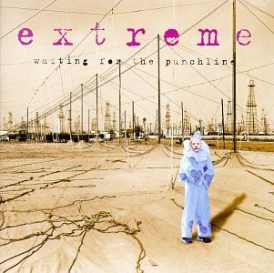 Extreme Waiting For The Punchline