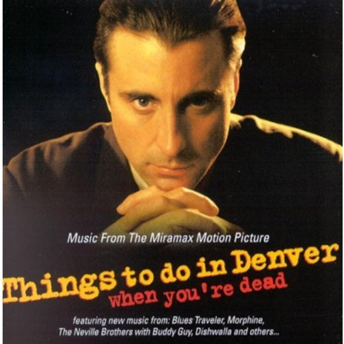 Things To Do In Denver When You're Dead Soundtrack