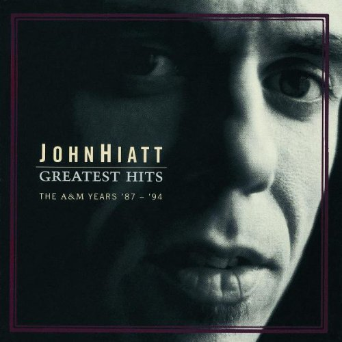 John Hiatt Greatest Hits