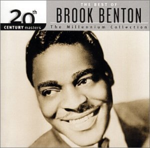 Brook Benton Millennium Collection 20th Cen Millennium Collection