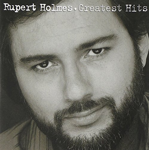 Rupert Holmes Greatest Hits