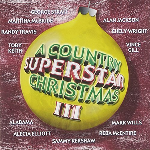 Country Superstar Christmas Vol. 3 Country Superstar Chris Strait Jackson Gill Mcentire Country Superstar Christmas