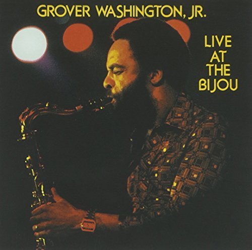 Grover Jr. Washington Live At The Bijou