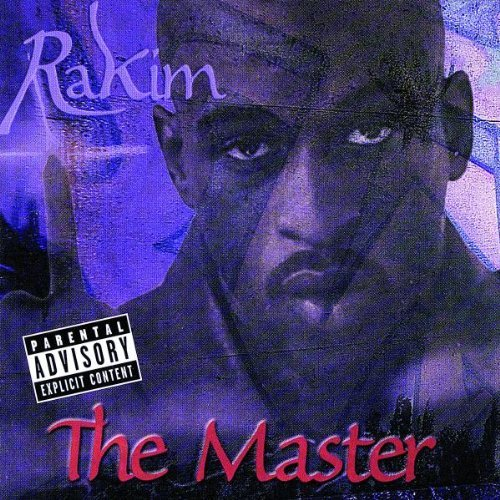 Rakim Master Explicit Version