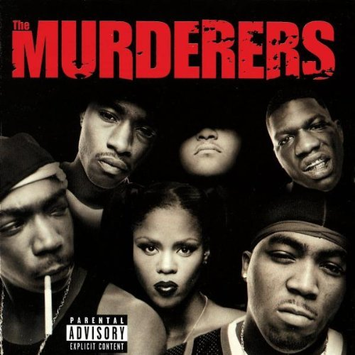Murderers Irv Gotti Presents The Murdere Explicit Version