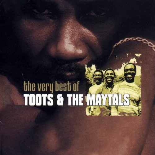 Toots & The Maytals Very Best Of