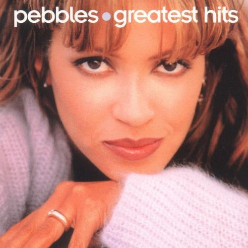 Pebbles Greatest Hits