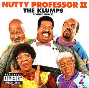Nutty Professor Ii Klumps Soundtrack Explicit Version Janet Jay Z Dmx Brown Redman