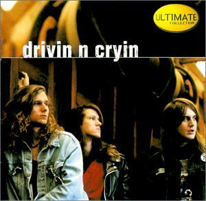 Drivin' N Cryin Ultimate Collection Ultimate Collection