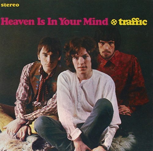 Traffic Heaven Is In Your Mind Remastered Incl. Bonus Tracks