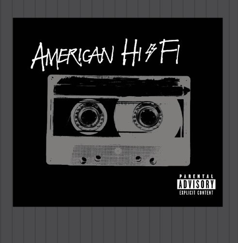 American Hi Fi American Hi Fi Explicit Version