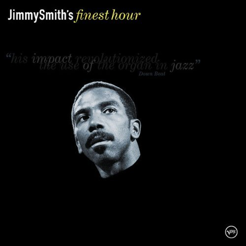 Jimmy Smith Jimmy Smith's Finest Hour Finest Hour