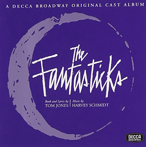 Fantasticks Original 1960 Off Off Broadway Cast Music By Tom Jones Remastered