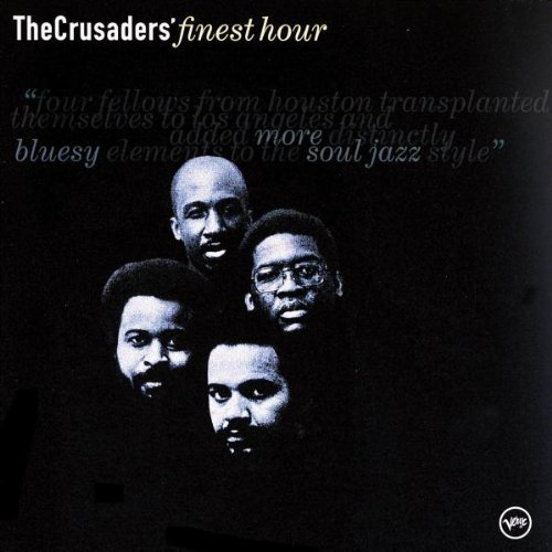 Crusaders Crusaders Finest Hour Finest Hour